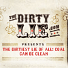 TheDirtyLie.com - Clean coal is a dirty lie.