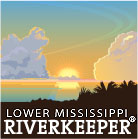 Lower Mississippi Riverkeeper &#8211; Waterkeeper Alliance Member
